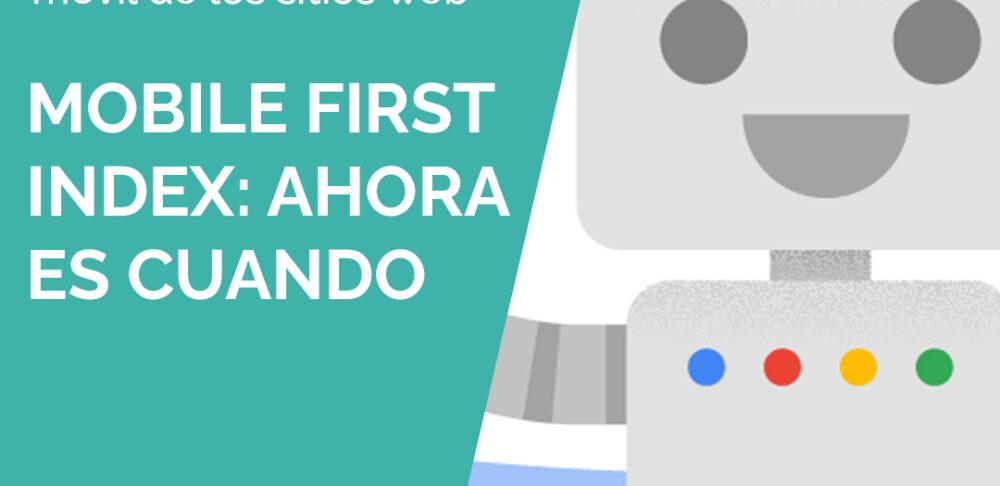 Mobile First Index de Google.